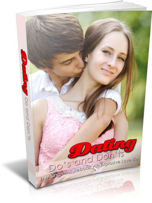 Product picture Dating Do´s and Don´ts - The Singles Rule Book For Succeed